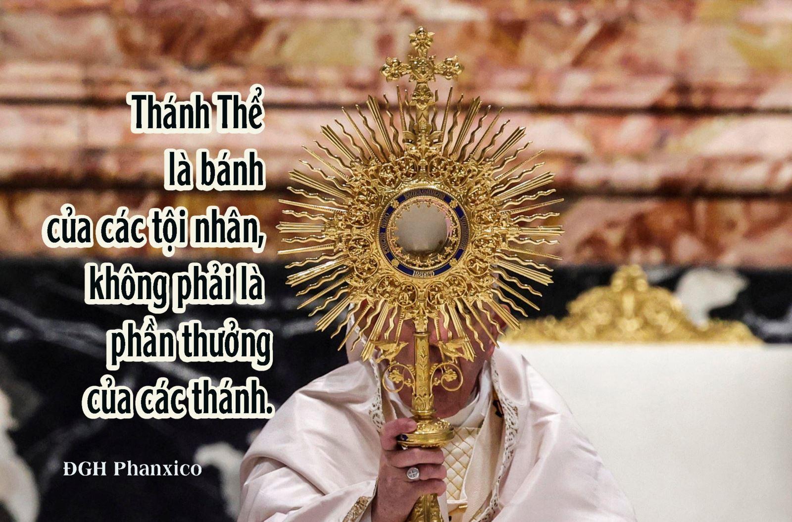 Đức Giáo Hoàng Phanxicô: Thánh Thể là bánh của các tội nhân, không phải là phần thưởng của các thánh.