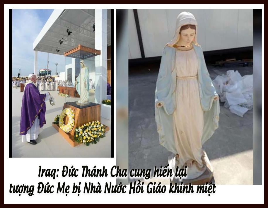 Iraq: Đức Thánh Cha Phanxicô làm phép tượng Đức Mẹ bị Nhà Nước Hồi Giáo khinh miệt