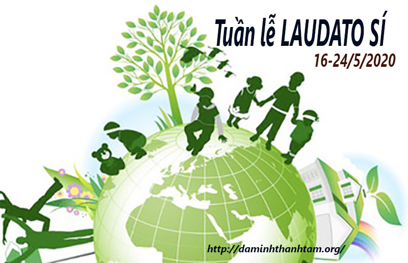 ĐTC Phanxicô mời gọi Giáo Hội cử hành TUẦN LỄ LAUDATO SÍ