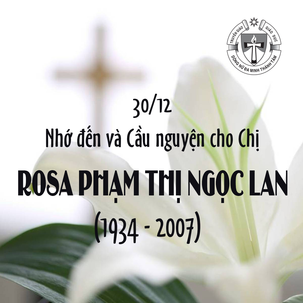 Giỗ Chị ROSA PHẠM THỊ NGỌC LAN (1934 - 2007)