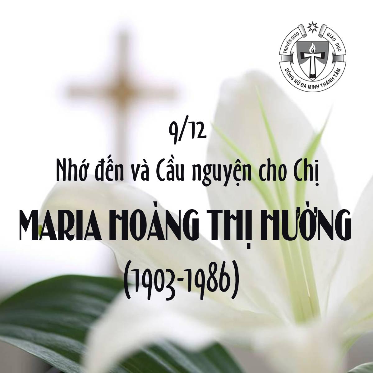 9/12: GIỖ CHỊ MARIA HOÀNG THỊ HƯỜNG (1903-1986)
