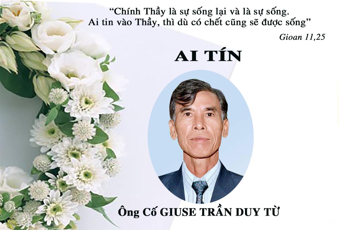 AI TÍN: ÔNG CỐ GIUSE TRẦN DUY TỪ- Thân Phụ Sr. Maria Trần Thị Ngọc Liên- qua đời