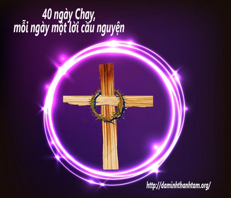 40 Ngày Chay Thánh, mỗi ngày một lời cầu nguyện-Từ ngày 21 đến ngày 25