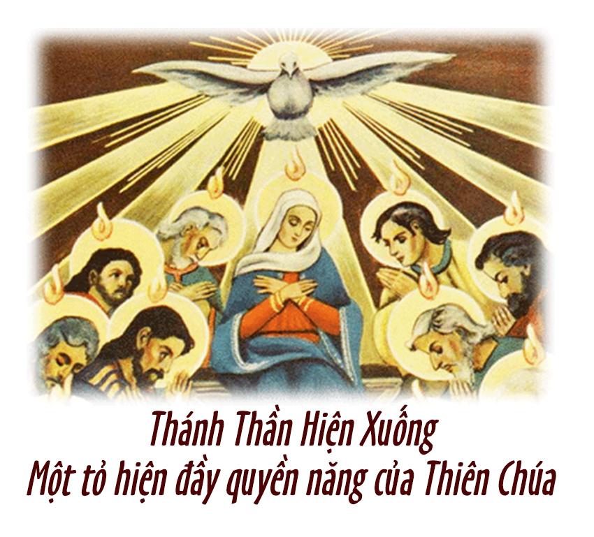 Giáo lý về Chúa Thánh Thần: Thánh Thần Hiện Xuống: Một Tỏ Hiện Ðầy Quyền Năng của Thiên Chúa