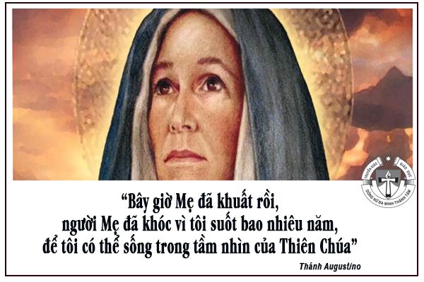 Thánh Monica: nguồn cảm hứng cho các bà mẹ về sự chịu đựng trong đau khổ và cầu nguyện liên lỉ. Nt. T. Ngọc Lễ, O.P