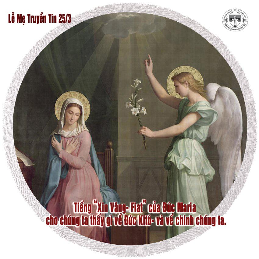 """Tiếng """"Xin Vâng- Fiat"""" của Đức Maria cho chúng ta thấy gì về Đức Kitô, và về chính chúng ta. T/g: Stephen Beale"""