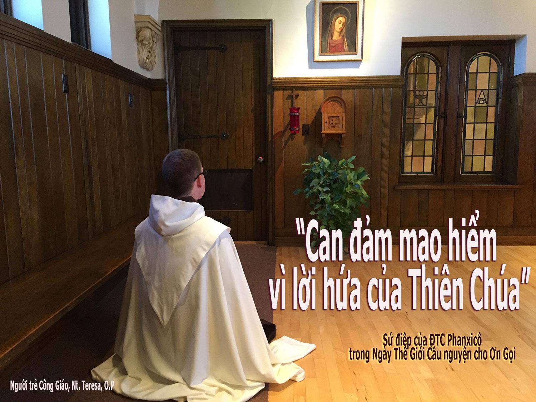 """Sứ điệp của Đức Thánh Cha về Ngày Thế Giới Cầu nguyện cho Ơn Gọi 2019  """" Can đảm mạo hiểm vì lời hứa của Thiên Chúa""""."""