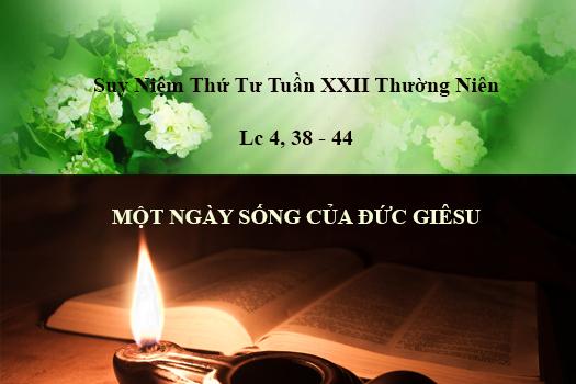 Suy Niệm Thứ Tư Tuần XXII TN