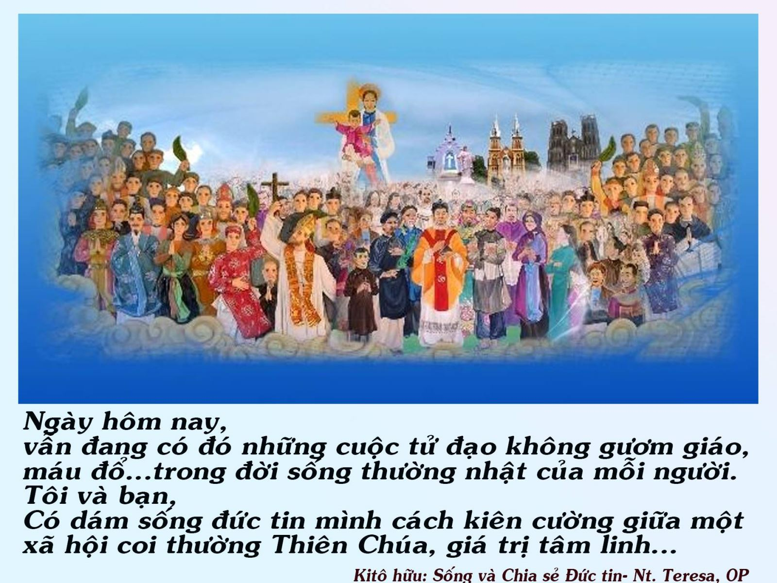 TỬ ĐẠO NGÀY XƯA- TỬ ĐẠO HÔM NAY (Lễ các Thánh Tử Đạo Việt Nam 24/11)