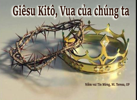 GIÊU KITÔ, VUA TÌNH YÊU, chỉ nơi Ngài! Suy niệm Lễ Chúa Kitô Vua.