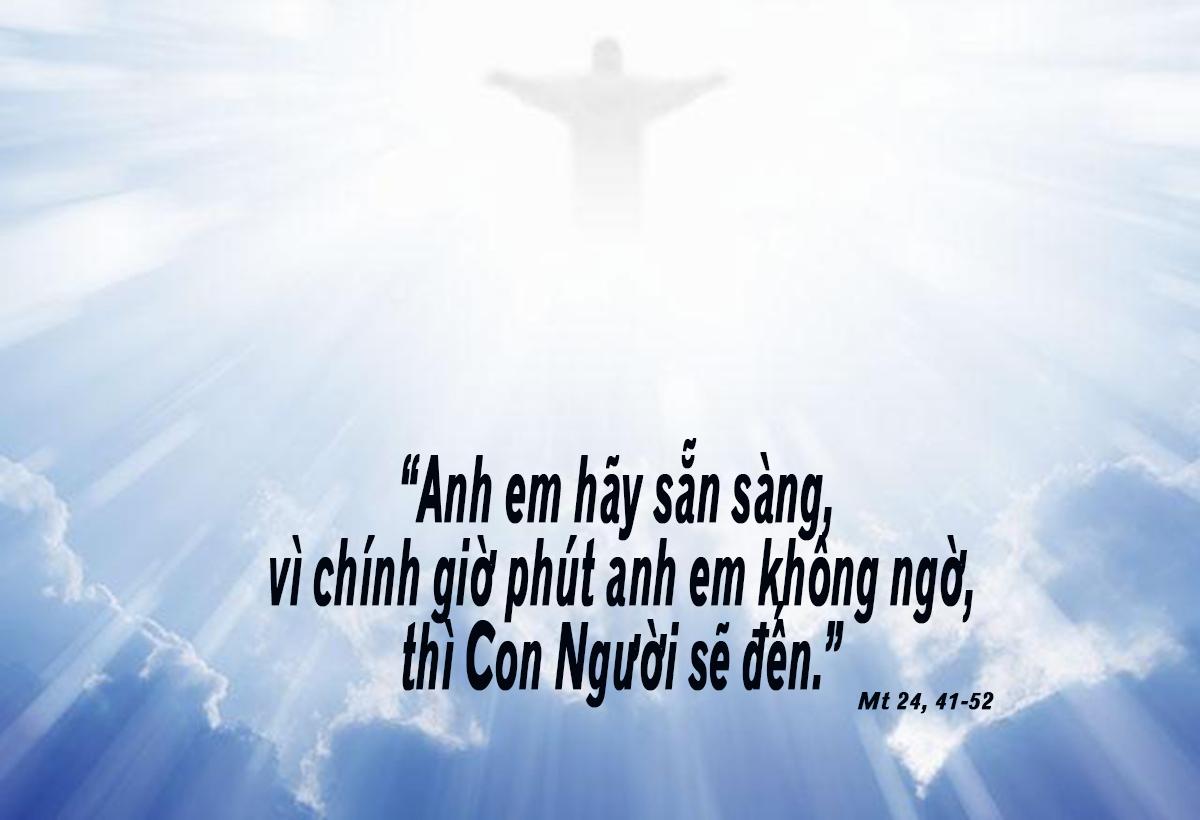 Luôn sẵn sàng chờ Chúa. Suy niệm Lời Chúa Thứ Năm Tuần XXI Thường Niên
