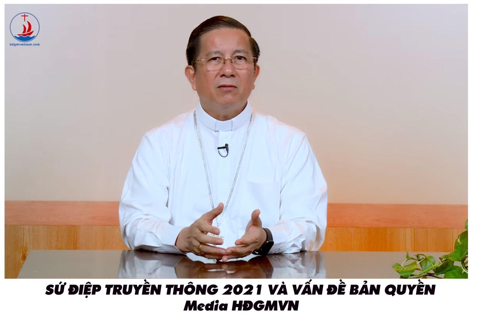 Sứ điệp Truyền thông 2021 và vấn đề Bản quyền- ĐC Giuse Nguyễn Tấn Tước