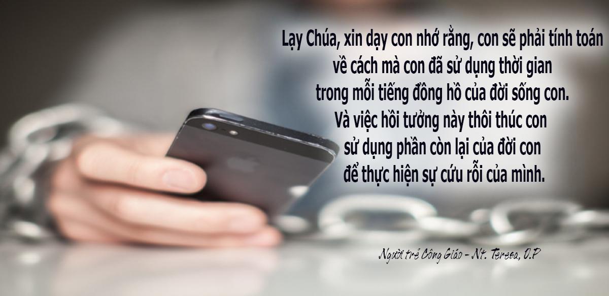 Bạn thường bị phân tâm, tốn phí rất nhiều thời gian từ cái điện thoại của mình? Hãy cầu nguyện xin Chúa giúp bạn