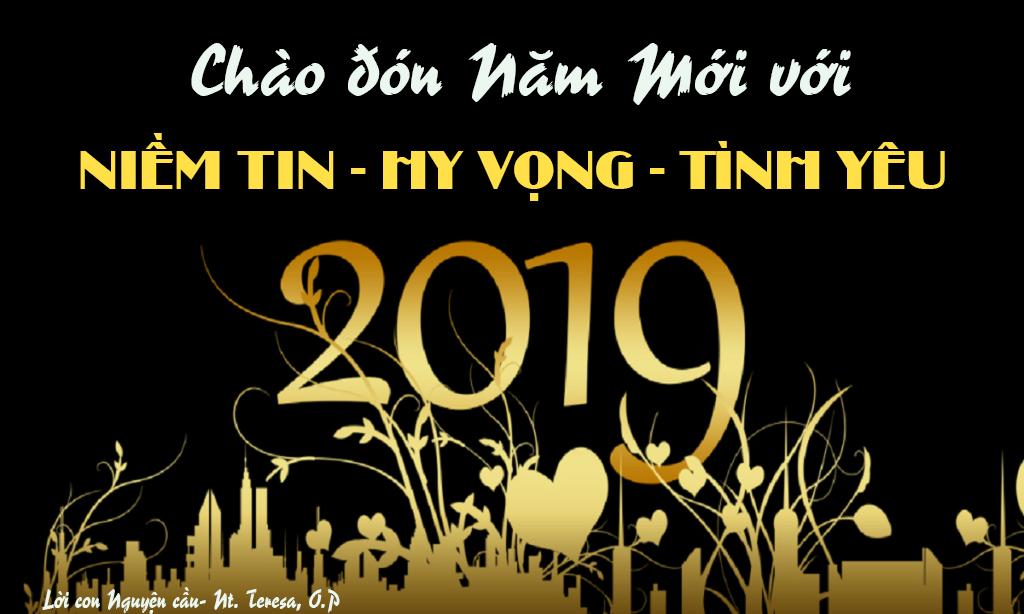 Chào đón Năm Mới 2019 với NIỀM TIN – HY VỌNG và TÌNH YÊU