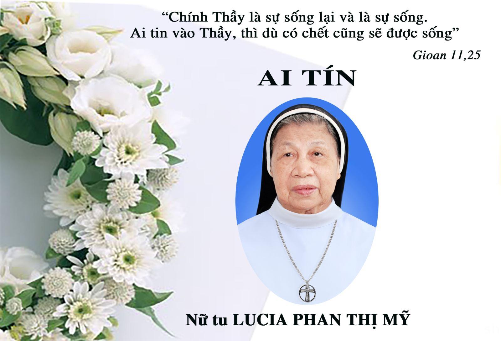 AI TÍN: Nữ tu LUCIA PHAN THỊ MỸ, Dòng Đa Minh Thánh Tâm, qua đời